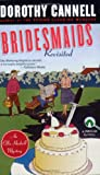 Bridesmaids Revisited, Dorothy Cannell, 0141001860