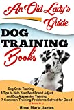 DogTraining Books (2 Books In 1): Dog Crate Training: 8 Tips to Help Your Best Friend Adjust and Dog Aggression Training: 7 Common Training Problems Solved for Good (Dog Training)