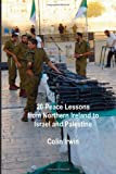 20 Peace Lessons from Northern Ireland to Israel and Palestine, Colin Irwin, 1478382317