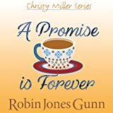 A Promise Is Forever: Christy Miller Series, Book 12