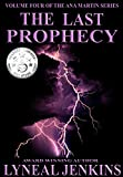 The Last Prophecy (Ana Martin Series Book 4)