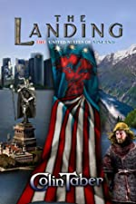 The United States Of Vinland: The Landing (The Markland Settlement Saga Book 1)