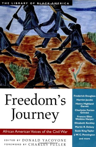 Books : Freedom's Journey: African American Voices of the Civil War (The Library of Black America series)