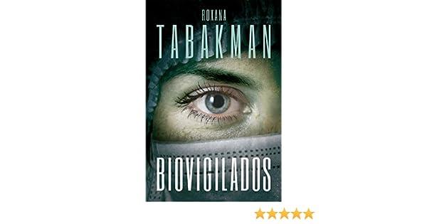 Biovigilados (Spanish Edition)