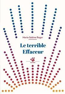 """Afficher """"Le Terrible effaceur"""""""