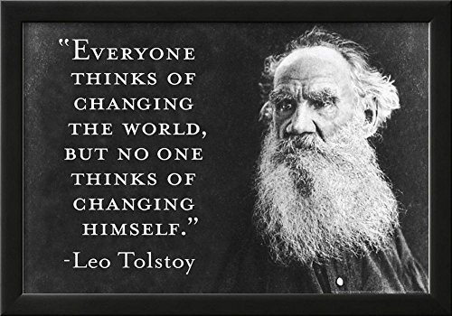 Every Thinks Of Changing World Not Himself Tolstoy Quote Poster Framed