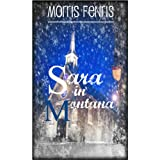 Christmas: Sara in Montana: Romance Series (Second Chances Trilogy Book 1)