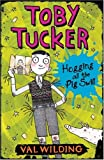 Hogging All the Pig Swill (Toby Tucker)