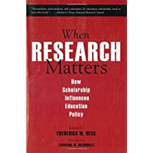 When Research Matters: How Scholarship Influences Education Policy