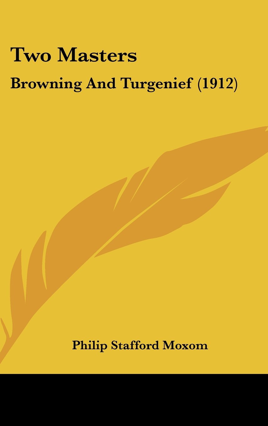 Download Two Masters: Browning And Turgenief (1912) ebook