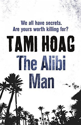 The Alibi Man by Tami Hoag (2011-03-31) ebook