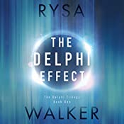The Delphi Effect: The Delphi Trilogy, Book 1 | Rysa Walker