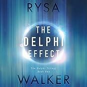 The Delphi Effect: The Delphi Trilogy, Book 1 | Rysa Walker