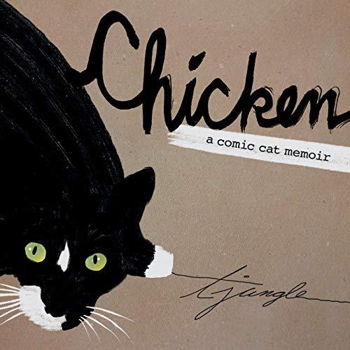 Chicken: A Comic Cat Memoir