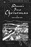 img - for Denver's First Christmas book / textbook / text book