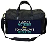 Today's Actions Are Tomorrow's Results-Blue Therapist Bag