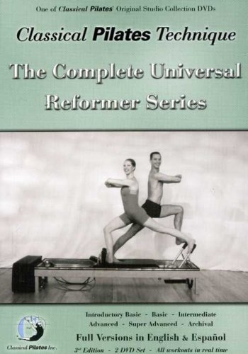 Classical Pilates Technique: The Complete Universal Reformer Series + Archival English & Spanish (2 DVD Set: Introductory Basic; Basic; Intermediate; Advanced; Super Advanced; Archival)