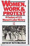 Women Work and Protest, Ruth Milkman, 0415065925