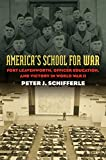 img - for America's School for War: Fort Leavenworth, Officer Education, and Victory in World War II (Modern War Studies) book / textbook / text book