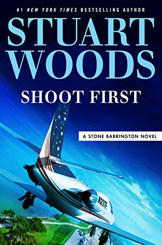Shoot First (A Stone Barrington Novel) cover