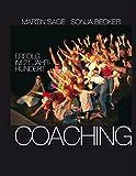 Coaching: Erfolg im 21. Jahrhundert - 100 Coachingtools inkl.