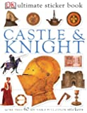 Ultimate Sticker Book: Castle and Knight (Ultimate Sticker Books)