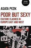 Poor but Sexy, Agata Pyzik, 1780993943