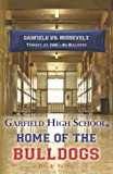 Garfield High School, Home of the Bulldogs, Dick Selby, 1475087497