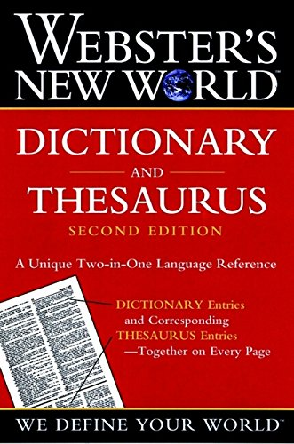 - Webster's New World Dictionary and Thesaurus, 2nd Edition (Paper Edition)