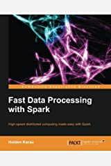 Fast Data Processing with Spark by Holden Karau(2013-10-23) Paperback