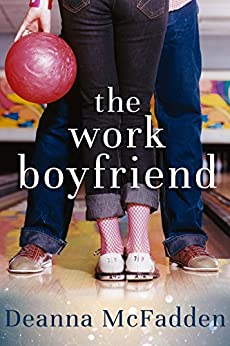 The Work Boyfriend by [McFadden, Deanna]