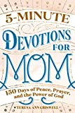 5-Minute Devotions for Mom: 150 Days of