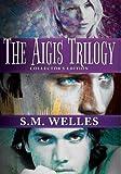 The Aigis Trilogy, S. Welles, 1495965341