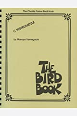 The Bird Book - Charlie Parker Real Book Paperback