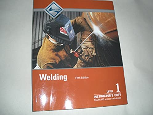 instructor s copy of trainee guide for welding level 1 5th edition rh amazon com welding level 1 trainee guide 5th edition Mig Welding Torch Guide Jig