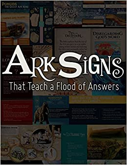 Ark Signs: That Teach a Flood of Answers: Answers in Genesis
