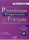 Phonétique progressive du français - 2e Ed.