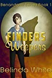 Finders Weepers (The Benandanti Book 1)