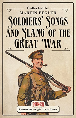 Soldiers' Songs and Slang of the Great War (General (Osprey Collection)