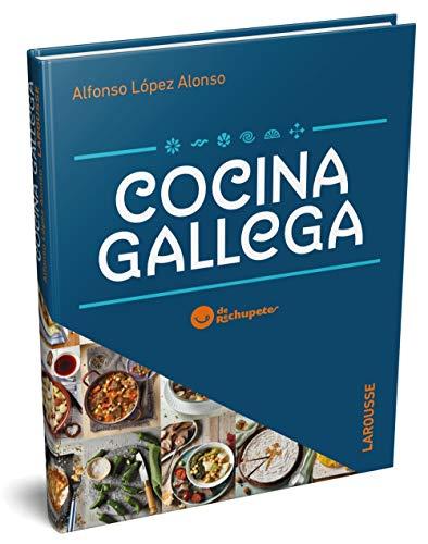 Cocina gallega de Rechupete (Larousse - Libros Ilustrados/ Prácticos - Gastronomía) por López Alonso, Alfonso,Montoro Blanco, Mariam,Sánchez Rodriguez, José Luis