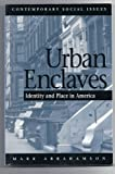 img - for Urban Enclaves: Identity And Place In America book / textbook / text book