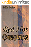 Red Hot Consequences (English Edition)