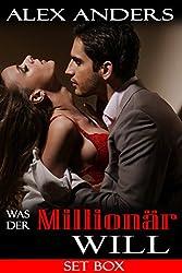 Was der Millionär will (Set Box): (BDSM Erotische Romantik)