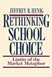 Rethinking School Choice