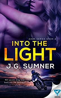Into The Light (Dark Series Book 2) by [Sumner, J.G.]
