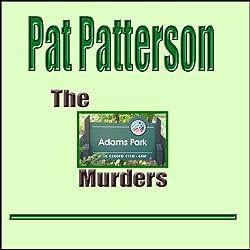 The Adams Park Murders