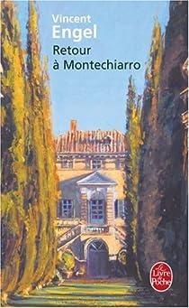Retour à Montechiarro par Engel