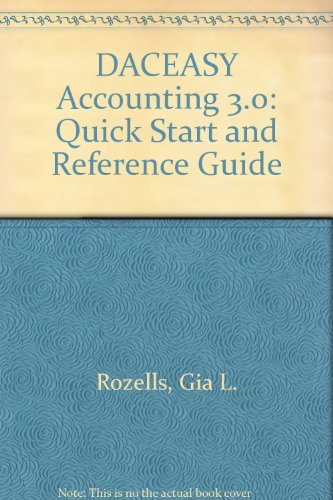 Daceasy Accounting - Daceasy Accounting 3.0 Quick Start and Reference Guide