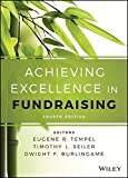 img - for Achieving Excellence in Fundraising (Essential Texts for Nonprofit and Public Leadership and Management) book / textbook / text book