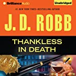 Thankless in Death: In Death, Book 37 | J. D. Robb
